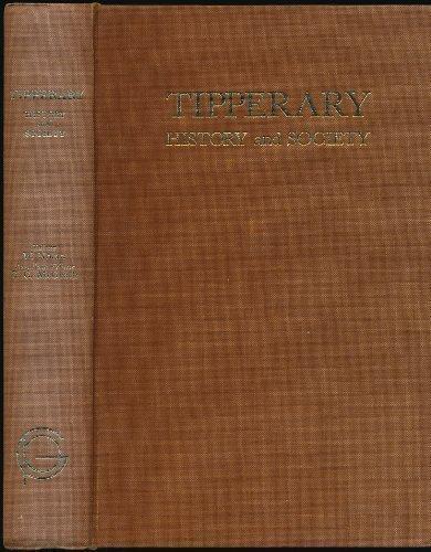 9780906602034: Tipperary: History and Society - Nineteen Interdisciplinary Essays on the History of an Irish County (The Irish County History & Society Series)
