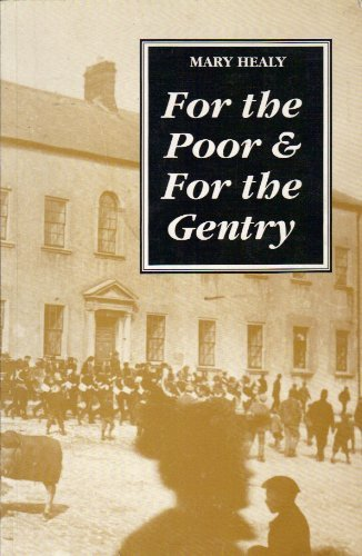9780906602157: For the Poor and For the Gentry