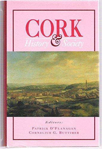 Cork History & Society: Interdisciplinary Essays on the History of an Irish County: O'Flanagan,...