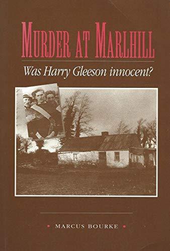 9780906602232: Murder at Marlhill: Was Harry Gleeson Innocent?