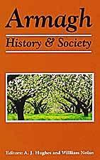 9780906602362: Armagh History and Society: Interdisciplinary Essays on the History of an Irish County