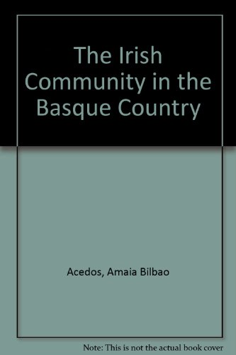 The Irish Community in the Basque country: Amaia Bilbao Acedos