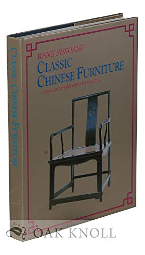 Classic Chinese Furniture. Ming and early Qing Dynasties