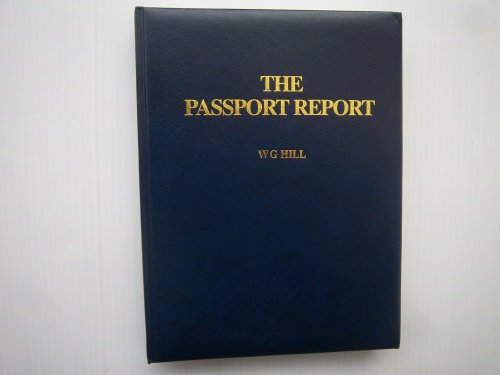 9780906619193: The Passport Report: Fifty Ways to Obtain a Second Foreign Passport