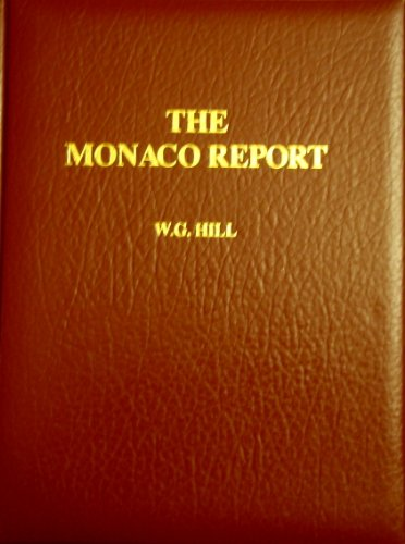 Monaco Report: The Advantages of Monaco as a Tax Haven (0906619203) by W.G. Hill