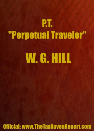 PT: A Coherent for a Stress-free, Healthy and Properous Life Without Government Interference, Taxes or Coercion, 7th Edition (0906619246) by W. G. Hill