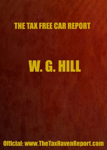 Tax-Free Car Report (0906619297) by W.G. Hill