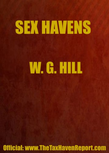 Sex Havens (SCOPE Special Report) (0906619416) by W.G. Hill
