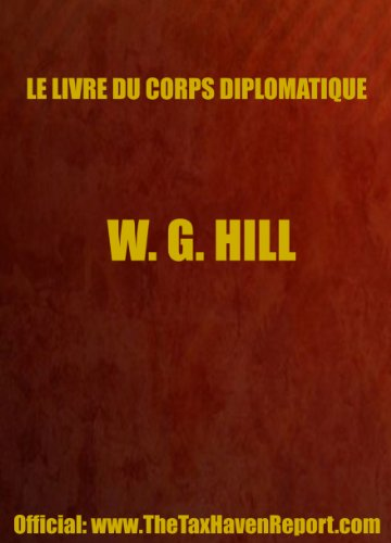 Le Livre Du Corps Diplomatique (0906619491) by W.G. Hill