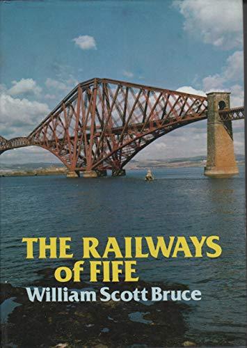 9780906664032: The Railways of Fife