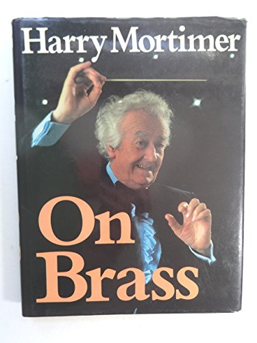 On Brass: Harry Mortimer