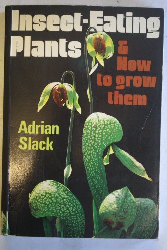 9780906670354: Insect-eating Plants and How to Grow Them