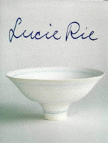 Stock image for Lucie Rie for sale by Don Kelly Books