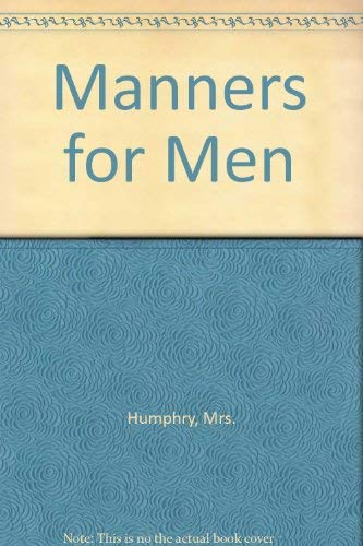 Manners for Men: Humphry, Mrs.