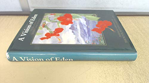 9780906671184: A Vision of Eden: The Life and Work of Marianne North (Published in collaboration with the Royal Botanic Gardens, Kew)