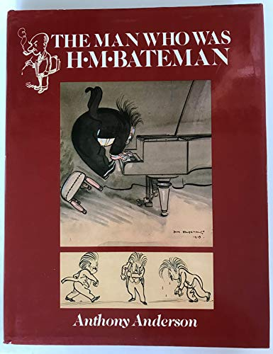 9780906671573: The Man Who Was H.M. Bateman