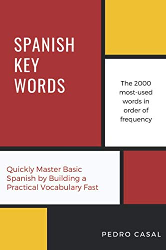9780906672266: Spanish Key Words: The Basic 2000-word Vocabulary Arranged by Frequency, with Dictionaries (Oleander Language & Literature)