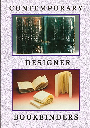 Contemporary Designer Bookbinders: An Illustrated Directory (Oleander: Ward, Philip