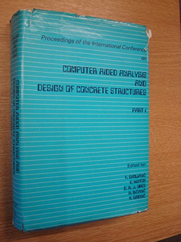 Proceedings of the International Conference on Computer-Aided Analysis and Design of Concrete ...