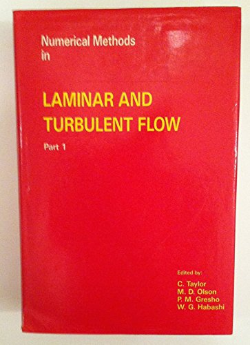 9780906674437: Numerical methods in laminar and turbulent flow: Proceedings of the fourth international conference held at Swansea, 9th-12th July, 1985