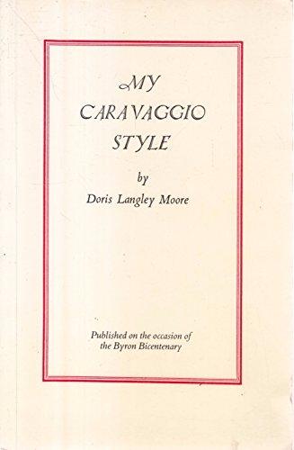 9780906691328: My Caravaggio Style