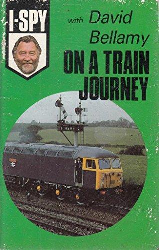 I-Spy with David Bellamy: On a Train: Big Chief I-Spy
