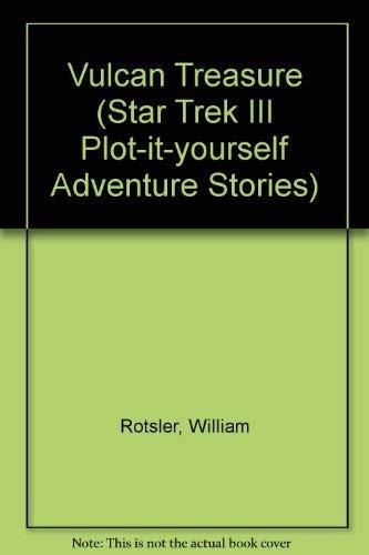 Vulcan Treasure (Star Trek III Plot-it-yourself Adventure: Rotsler, William