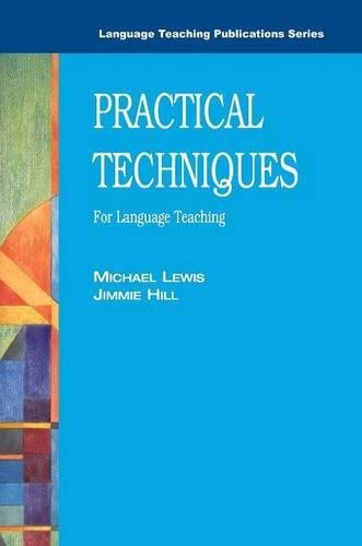 9780906717554: Practical Techniques: For Language Teaching (Language Teaching Publications)