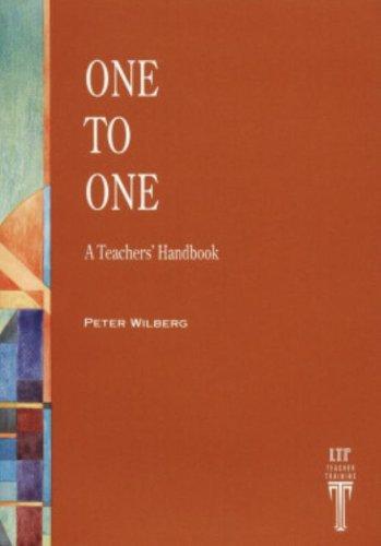 One to One: A Teacher's Handbook: Wilberg, Peter