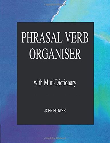 9780906717622: Phrasal Verb Organiser: With Mini-Dictionary