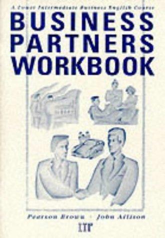 Business Partners: Workbk: Lower Intermediate Business English: Brown, Pearson, Allison,