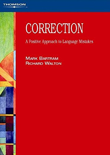 9780906717912: Correction: A Positive Approach to Language Mistakes: Mistake Management - A Positive Approach for Language Teachers (Hakluyt Society third series)