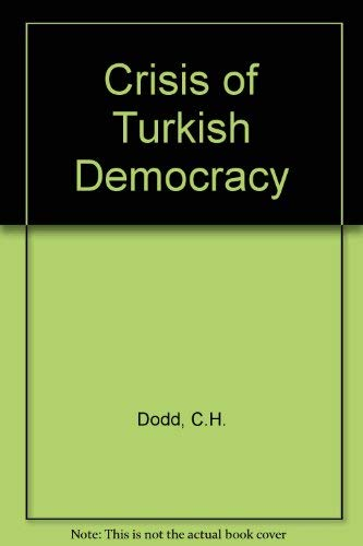 9780906719053: Crisis of Turkish Democracy
