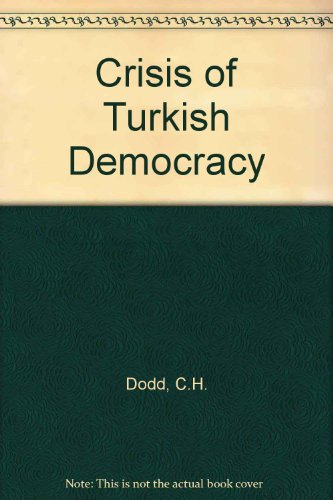 9780906719060: Crisis of Turkish Democracy