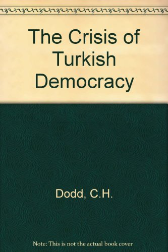 9780906719169: The Crisis of Turkish Democracy