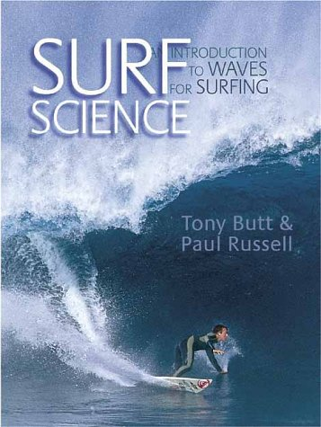 9780906720318: Surf Science: An Introduction To Waves For Surfing