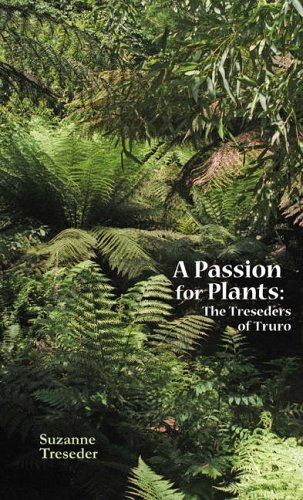 9780906720387: A Passion for Plants: The Treseders of Truro