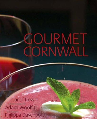 Gourmet Cornwall: Trewin, Carol
