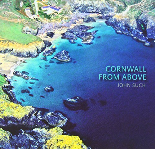 9780906720493: Cornwall from Above