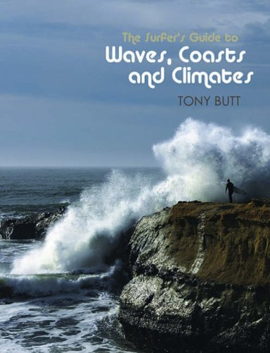 9780906720585: The Surfer's Guide to Waves, Coasts and Climates
