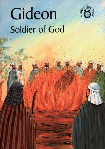 9780906731024: Gideon Soldier Of God (A Bibletime Book)