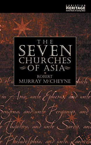 Seven Churches of Asia - Ex Library: McCheyne, R. M.