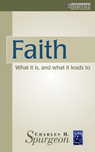 9780906731550: Faith (Christian Heritage)