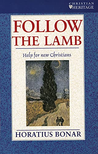 9780906731635: Follow the Lamb: Help for new Christians (Christian Heritage S)