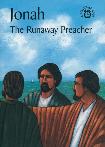 9780906731666: Jonah The Runaway Preacher (Bible Time)