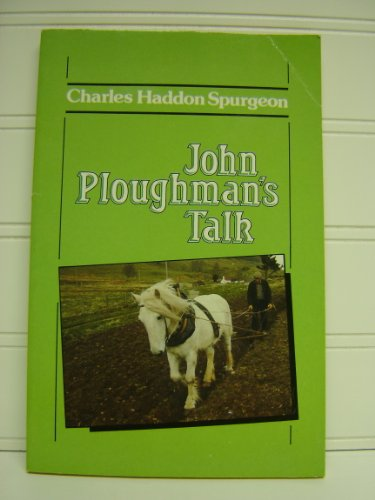 9780906731734: John Ploughman's Talk (The Spurgeon Collection)