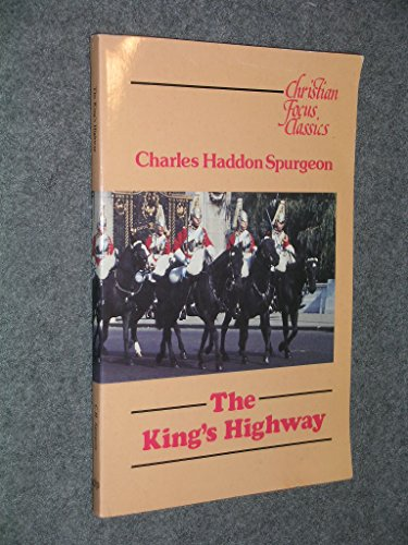 9780906731871: The King's Highway (The Spurgeon Collection)