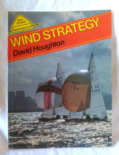 9780906754139: Wind Strategy (Sail to Win)