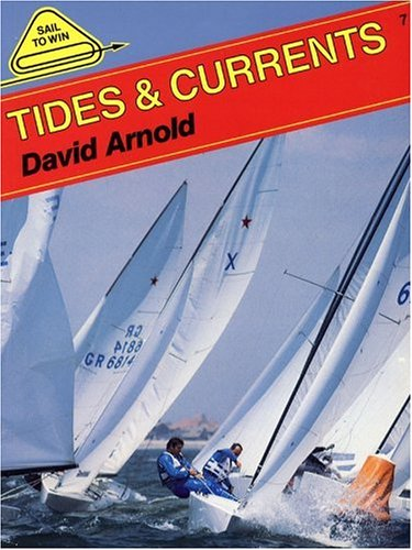 9780906754245: Tides and Currents (Sail to Win)
