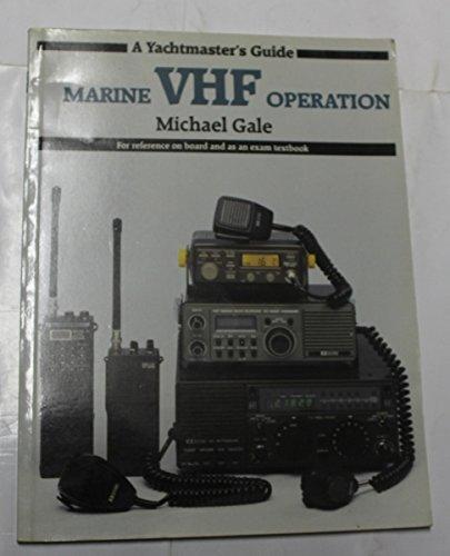 Marine VHF Operation: J. Michael Gale